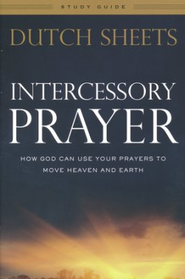 Dutch sheets intercessory prayer